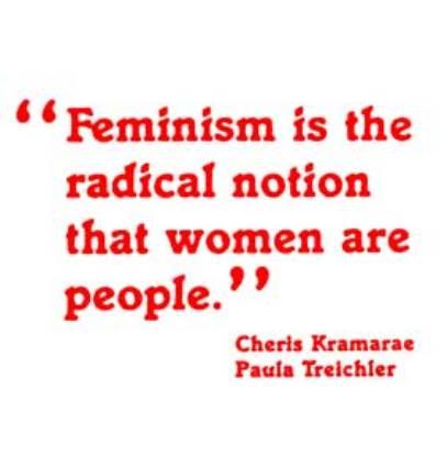 Why I am a Feminist.  (2/4)