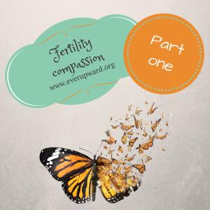 Fertility Compassion 1